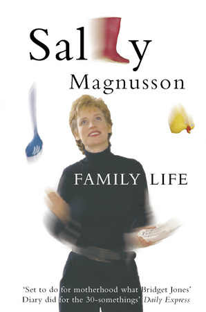 Family Life by Sally Magnusson