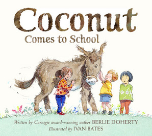 Coconut Comes to School by Berlie Doherty