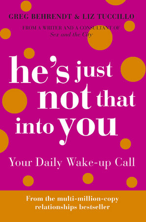 hes-just-not-that-into-you-your-daily-wake-up-call
