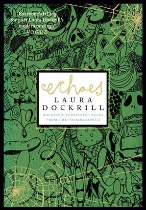 Echoes by Laura Dockrill