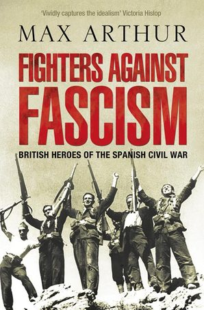 Fighters against Fascism by Max Arthur