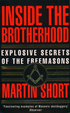 Inside the Brotherhood by Martin Short