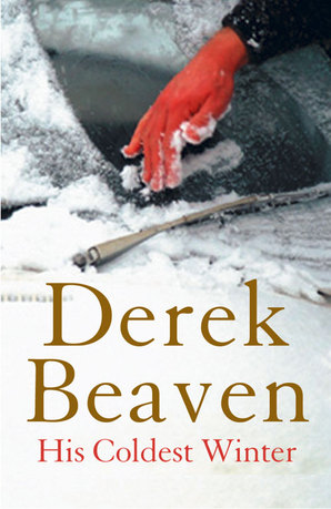His Coldest Winter by Derek Beaven