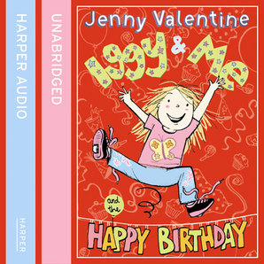Iggy and Me and The Happy Birthday by Jenny Valentine