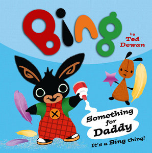 Bing: Something For Daddy