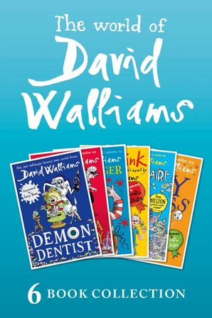 The World of David Walliams: 6 Book Collection (The Boy in the Dress, Mr Stink, Billionaire Boy, Gangsta Granny, Ratburger, Demon Dentist) PLUS  by David Walliams