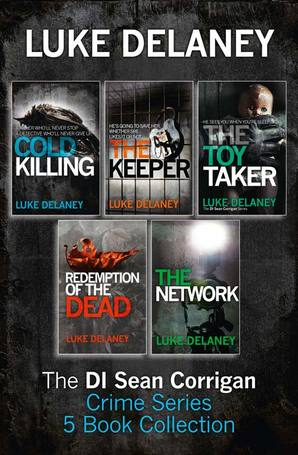 Sean Corrigan Crime Series Books 1-3 by Luke Delaney