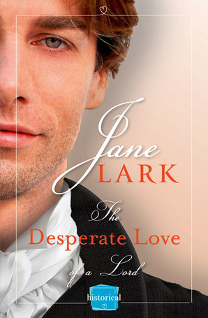 The Desperate Love of a Lord