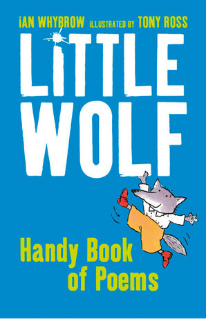 Little Wolf's Handy Book of Poems by Tony Ross