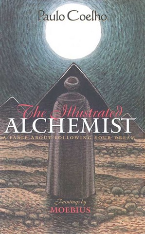 The Illustrated Alchemist by Paulo Coelho