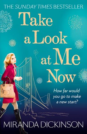 Take A Look At Me Now by Miranda Dickinson